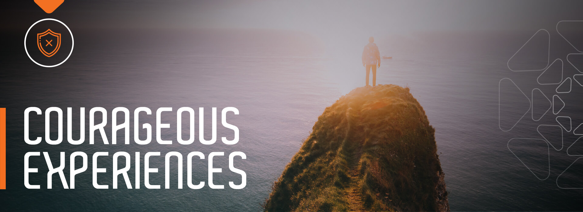 Courageous Experiences